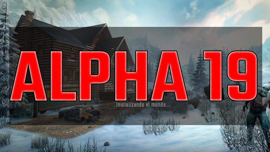 7 days to die alpha 19 como jugar actualizar juego game 7dtd